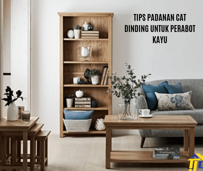 Tips Padanan Cat Dinding Untuk Perabot Kayu
