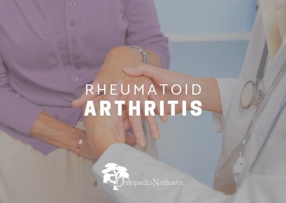 Rheumatoid Arthritis Orthopaedics Northeast P C